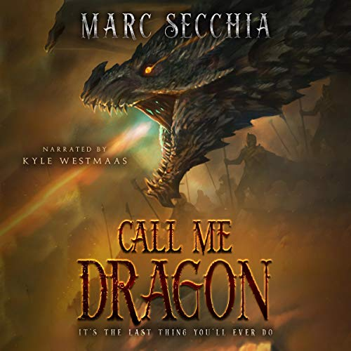 Call Me Dragon Audiobook By Marc Secchia cover art