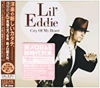 City Of My Heart by Lil Eddy (2009-07-28)