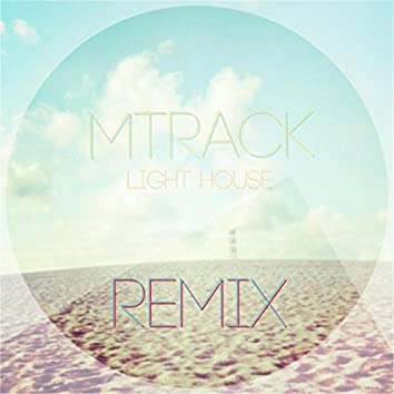 Light House (Remix)