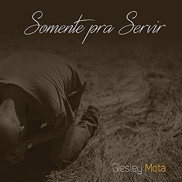 Somente pra Servir - Single