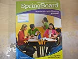 Spring Board - Mathematics with Meaning Algebra 1 - Annotated Teacher Edition
