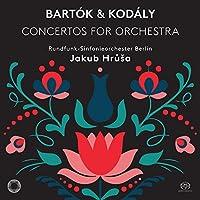 Bartok/Kodaly: Concertos for O
