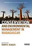 Conservation and Environmental Management in Madagascar (Earthscan Conservation and Development) (English Edition)