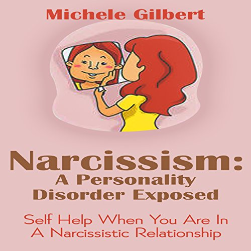 Narcissism: A Personality Disorder Exposed audiobook cover art
