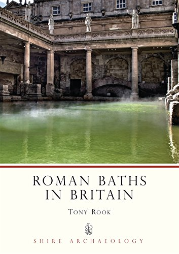 Roman Baths in Britain (Shire Archaeology)