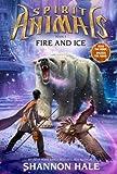 Spirit Animals Book 4: Fire and Ice