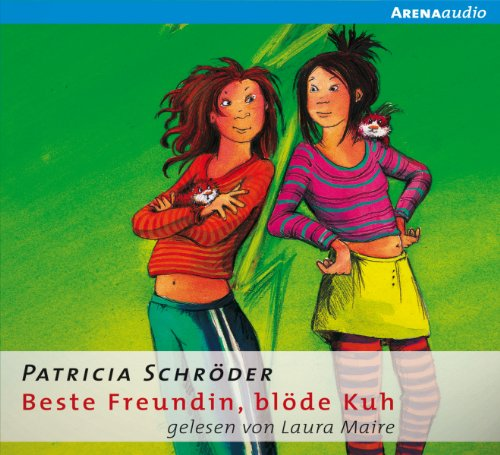Beste Freundin, blöde Kuh audiobook cover art