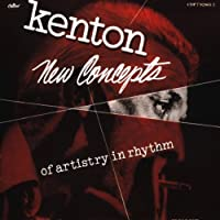 New Concepts of Artistry in Rhythm by Stan Kenton (1989-09-20)