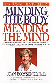 Paperback Minding the Body, Mending the Mind Book