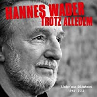 Trotz Alledem-Lieder Aus 50 Jahren 1962-2012