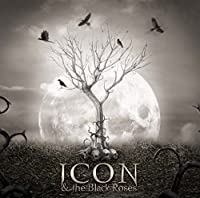 Thorns by Icon & The Black Roses
