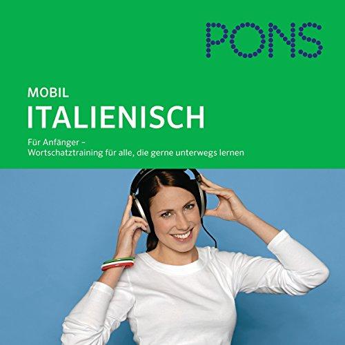 PONS mobil Wortschatztraining Italienisch audiobook cover art