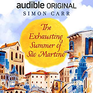 The Exhausting Summer of São Martino audiobook cover art