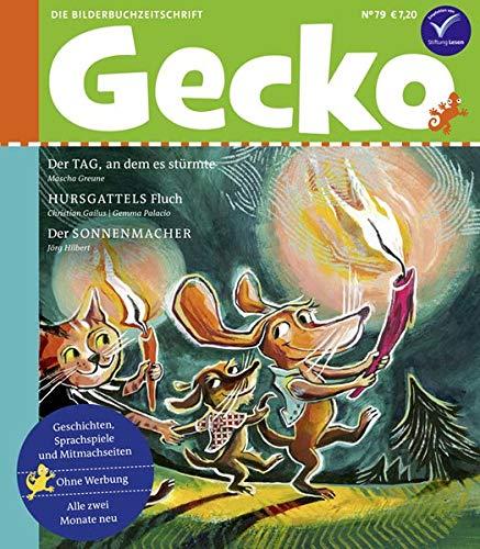 Gecko Kinderzeitschrift Band 79: Die Bilderbuchzeitschrift