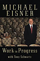 Michael Eisner Work in Progress