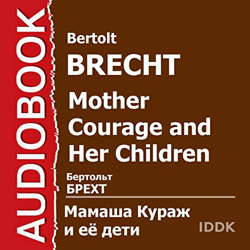 Mother Courage and Her Children [Russian Edition] audiobook cover art