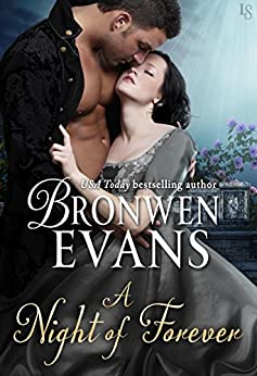 A Night of Forever: A Disgraced Lords Novel (The Disgraced Lords Book 6) by [Bronwen Evans]