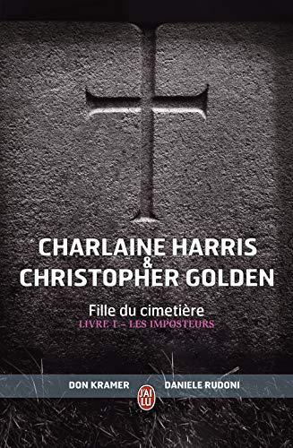 Fille du cimetière, Tome 1 : Les imposteurs