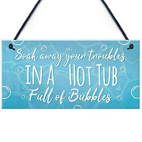 SIGNS Soak Away Your Troubles Schild für Whirlpool, Garten, Sommerhaus, Freundschaft, Geschenk, Pool, Jacuzzi