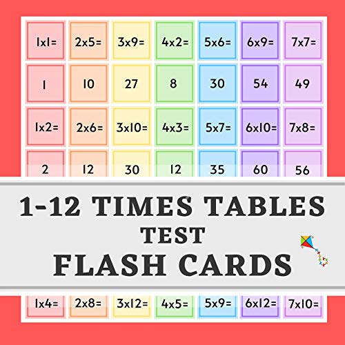 1-12 Times Tables Test Flash Cards: Practice Multiplication 10 Minutes A Day - Ideal for Home Learning - KS2