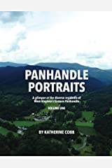 Panhandle Portraits: A glimpse at the diverse residents of West Virginia?s Eastern Panhandle (Volume 1) Paperback