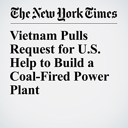 Vietnam Pulls Request for U.S. Help to Build a Coal-Fired Power Plant copertina