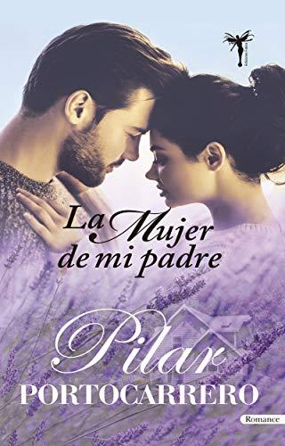 La mujer de mi padre de Pilar Portocarrero