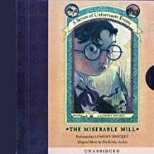 The Miserable Mill: A Series of Unfortunate Events #4