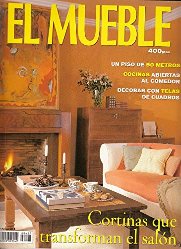 EL MUEBLE Nº 427 (Cortinas que transforman el salón; Un piso de...