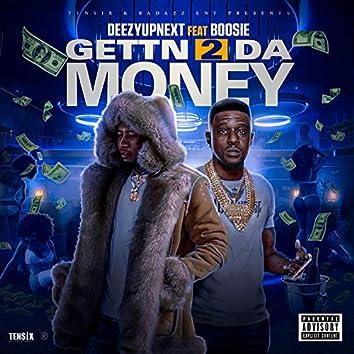 Gettn 2 Da Money (feat. Boosie)