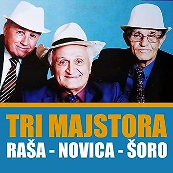 Tri majstora - Raša Novica Šoro