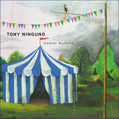 Tony Ninguno (Spanish Edition) audiobook cover art