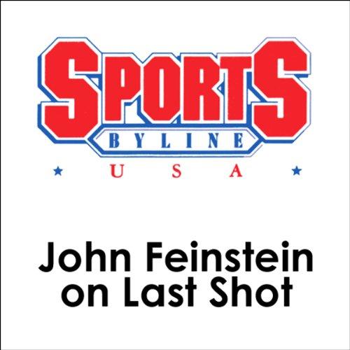 John Feinstein on Last Shot cover art