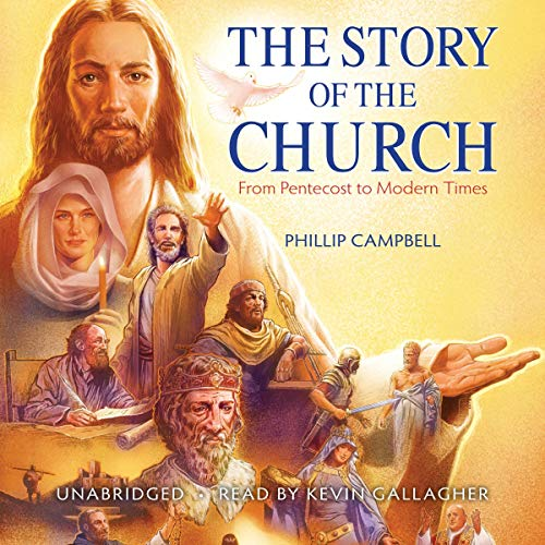 The Story of the Church: From Pentecost to Modern Times Titelbild