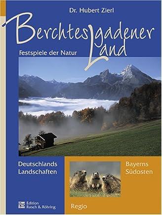 Berchtesgadener Land: Juwel in den Alpen