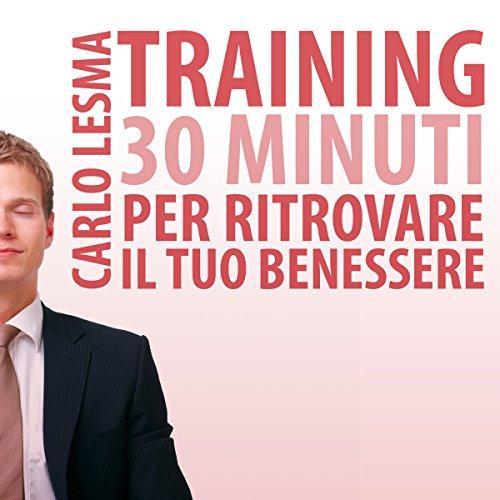 Training: 30 minuti per ritrovare il tuo benessere copertina