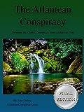 The Atlantean Conspiracy (Final Edition)