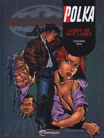 Polka, tome 5 : Lobby or not Lobby