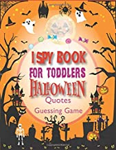 I spy book for toddlers: Halloween gifts for kids: Halloween quotes and Guessing Game For Little Kids I Spy Halloween Book...