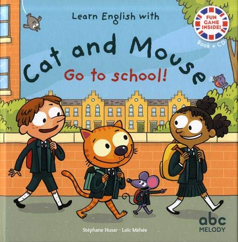 Cat and Mouse go to school (1CD audio)