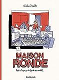 Maison Ronde - Radio France de fond en comble