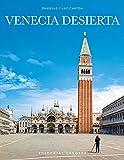 Venecia desierta (Jonglez Photo Books)