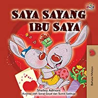 I Love My Mom (Malay Edition - Bahasa Melayu) (Malay Bedtime Collection)