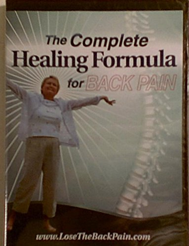 The Complete Healing Formula for Back Pain