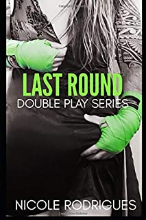 Last Round (Double Play Series)