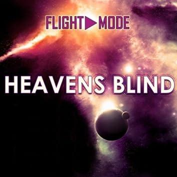 Heavens Blind