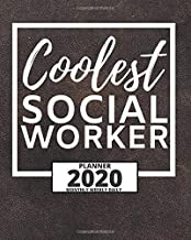 Coolest Social Worker: 2020 Planner For Social Workers, 1-Year Daily, Weekly And Monthly Organizer With Calendar, Appreciation Gift For Social Worker (8