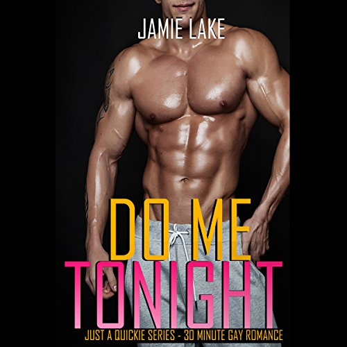 Do Me Tonight  audiobook cover art