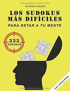 Los sudokus más difíciles para retar a tu mente: 333 sudokus con soluciones