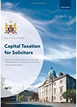 Capital Taxation for Solicitors (Law Society of Ireland Manuals)